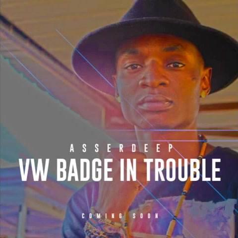 Asserdeep VW Badge in Trouble