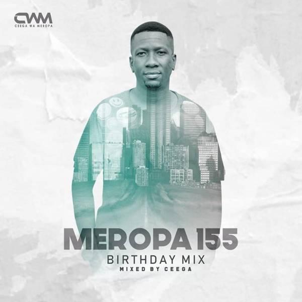 Ceega Meropa 155 (Birthday Mix)